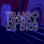 Traigo Música de Dios - DJ de la Música Católica