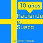 10 Años Haciendo el Sueco