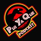 Pus Ya Qué! Podcast