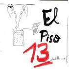 El Piso 13