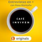 Café INVIVEN 125. Sergio de Miguel y el equilibrio vital