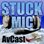 Stuck Mic AvCast - An Aviation Podcast About Learn