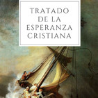 TRATADO DE LA ESPERANZA CRISTIANA