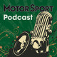 Motor Sport Magazine Podcast