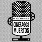 El podcast de los cinéfagos muertos