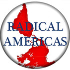 The Radical Americas Podcast, Episode 008