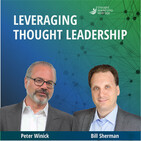 Leveraging Thought Leadership With Peter Winick – Episode 137 - Corey Blake