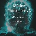 Música Introspectiva - La realidad no existe