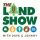 The Land Show Episode 184