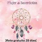 Reto Mujer & Sacerdotisa