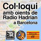 Col·loquis amb oients de Radio Hadrian