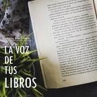 La Voz de tus Libros