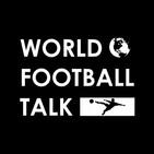 World Football Talk