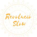La Revolució Slow