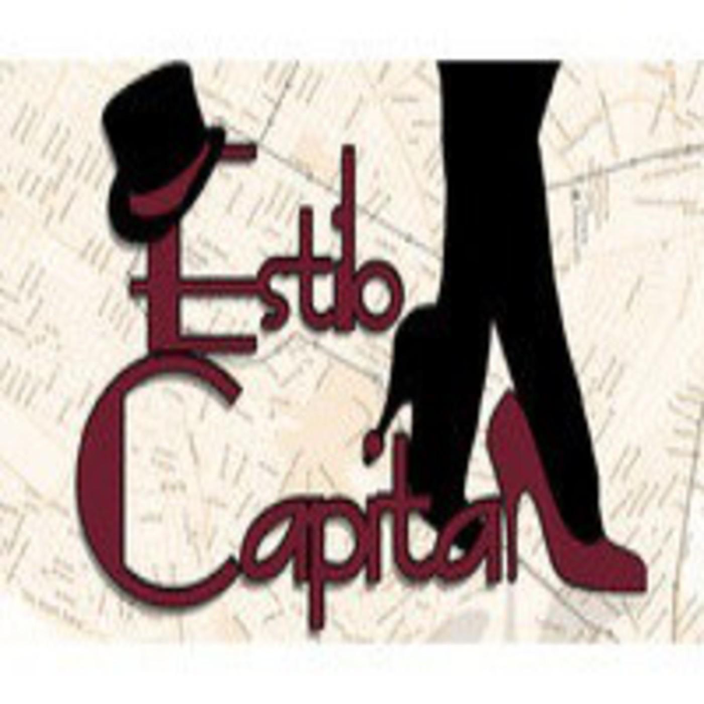 Estilo Capital 2 In Podcast Estilo Capital In Mp3 13 02 A