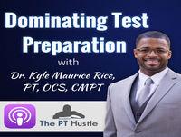 Episode 9 - 2018 NPTE Changes en Dominating Test Preparation