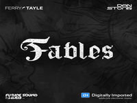 Ferry Tayle & Dan Stone - Fable 055