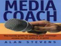 The Media Coach 22nd February 2019