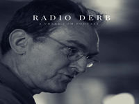 Radio Derb: The Supreme Legislature, She Who Must Be Believed, And The Price Of Race Denial, Etc.