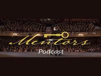 Podcast Mentors / Episodio 13 - Entrevista a Peter Rebrin - Ejecutivo de alto nivel.