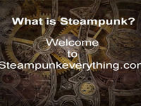 Steampunk and its link to Ancient Sumerian History and Ancient Astronauts