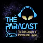 The Paracast -- The Gold Standard of Paranormal Ra