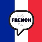 Learn French with daily Podcast
