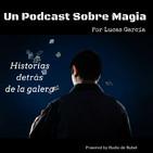 Un Podcast sobre Magia