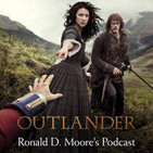 Ronald D. Moore's Outlander Podcast