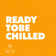 READY To Be CHILLED 283