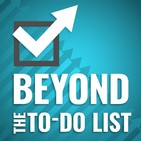 Beyond the To Do List | Personal Productivity Pers