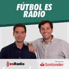 Fútbol es Radio: La Liga propone cambiar el Clásico por la tensión en Cataluña