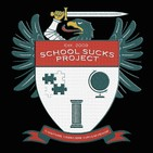 The School Sucks PodClass: Education Evolution