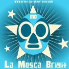 La Mosca Briyit