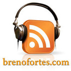 brenofortes.com - Podcasts de tecnologia