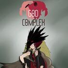 """God Complex Chapter 21: """"Between Conquerors"""""""
