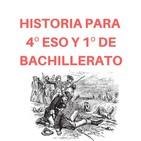 Historia para 4ºESO y 1º de Bachillerato