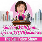 The Gail Foley Show - Gabbin' With Gail Grows Your