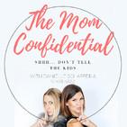 The Mom Confidential®