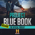"""Season 2 Episode 2 """"The Roswell Incident - Part 2"""" with show runner Sean Jablonski and Neal McDonough and M..."""