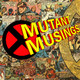Mutant Musings Episode 54: Everybody Walk the Dinosaur