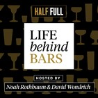 Life Behind Bars - Episode 44 The Greatest Drinking City in America: New Orleans