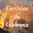 Ejercicios Cuaresmales con Mauricio Pérez