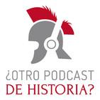 ¿Otro podcast de historia?