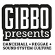 Gibbo Presents - Dancehall, Reggae & Sound System