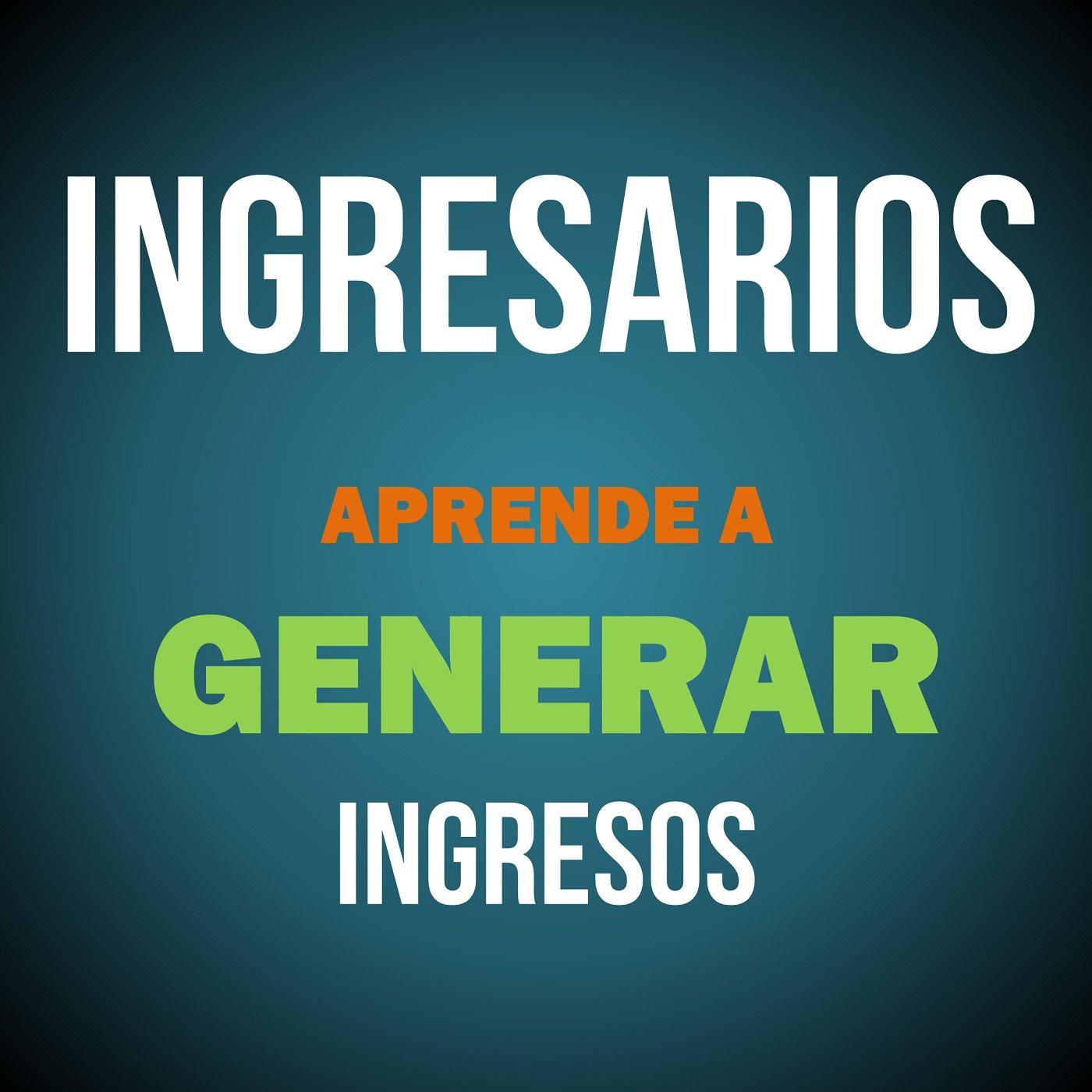 Experiencia de Emprendimiento: Juan Villegas. Ingresarios Al Aire - Ep. 04