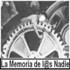 Podcast La Memoria de l@s Nadie.