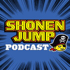 September 23, 2019 - Weekly Shonen Jump Podcast Episode 329