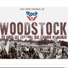 WOODSTOCK: 50años del festival que cambió el mundo