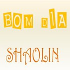 Bom Dia Shaolin - Com Shifu William Costa